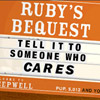 Ruby's Bequest